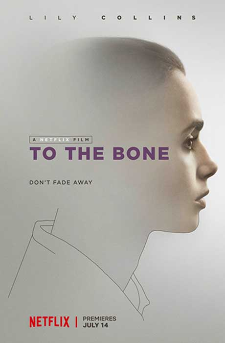 Affiche officielle du film To The Bone